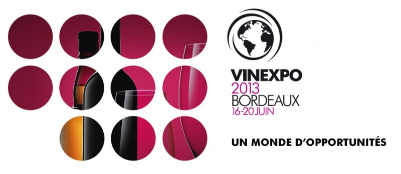 VINEXPO 2013: BORDEAUX (16-20 JUNE 2013)