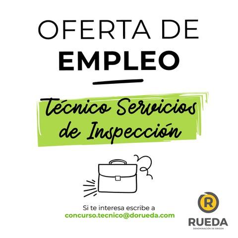 OFERTA DE EMPLEO: CONTRATACIÓN DE UN TÉCNICO PARA LOS SERVICIOS DE INSPECCIÓN DE LA D.O. RUEDA.